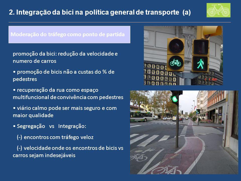 2. Integração da bici na política general de transporte (a)