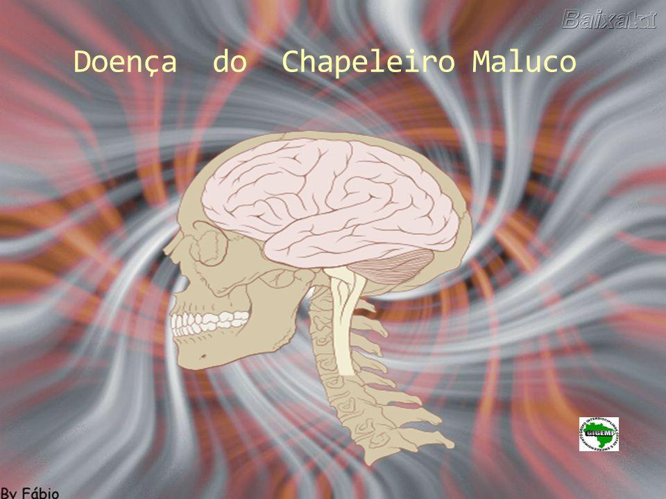 Doença do Chapeleiro Maluco