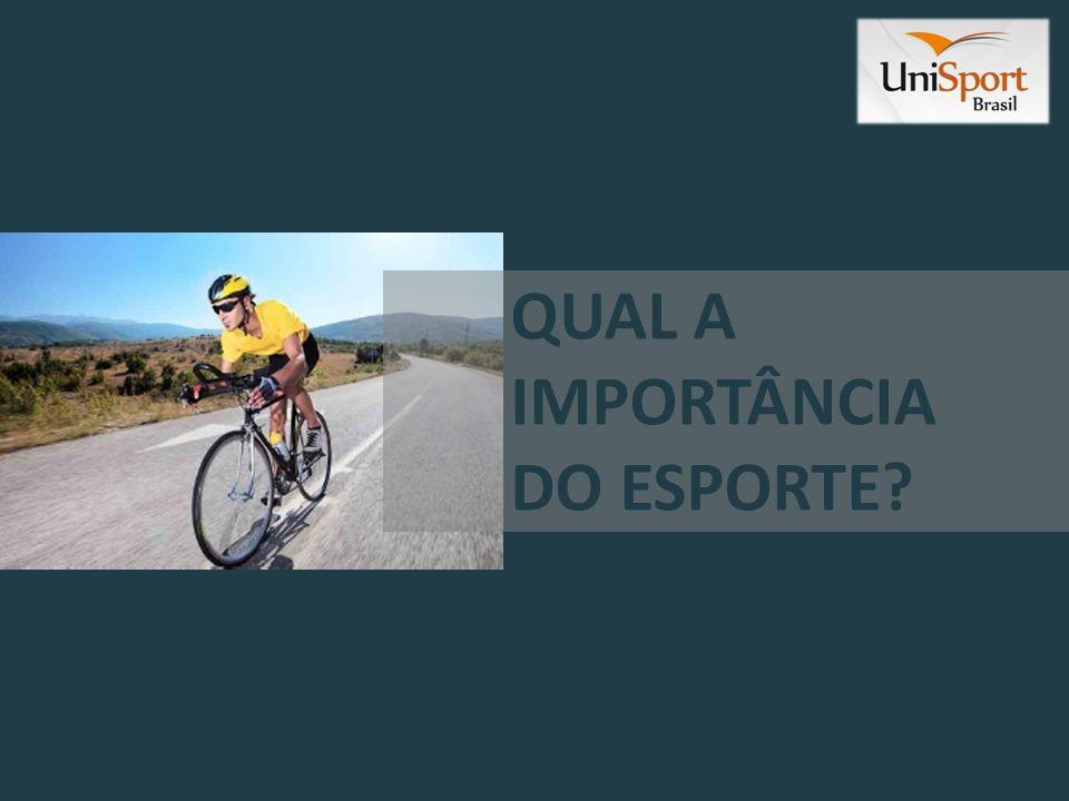 QUAL A IMPORTÂNCIA DO ESPORTE