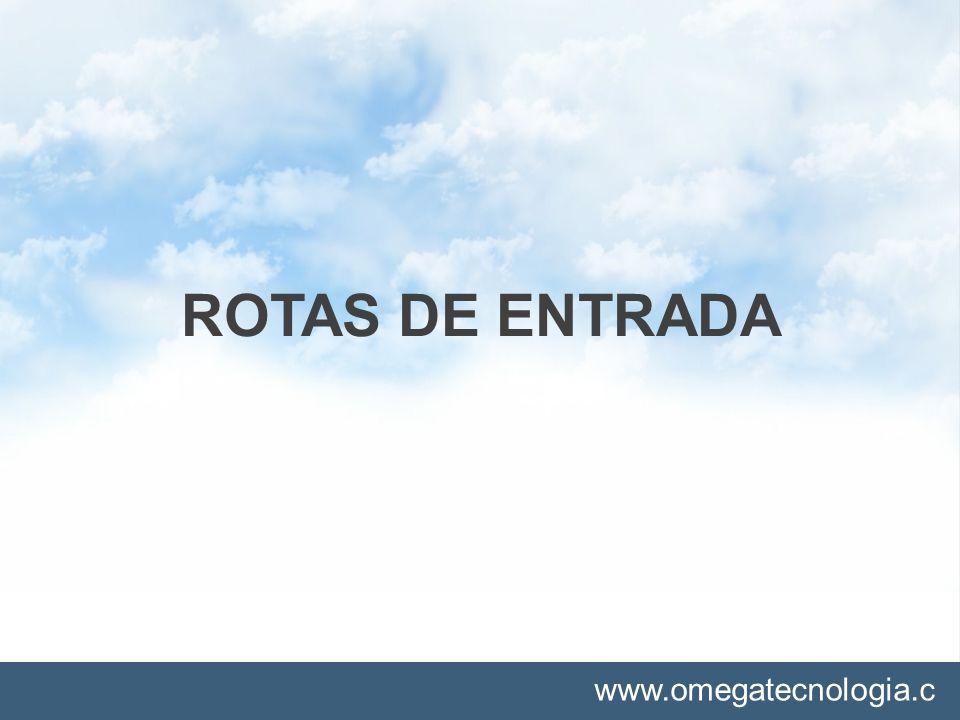 ROTAS DE ENTRADA
