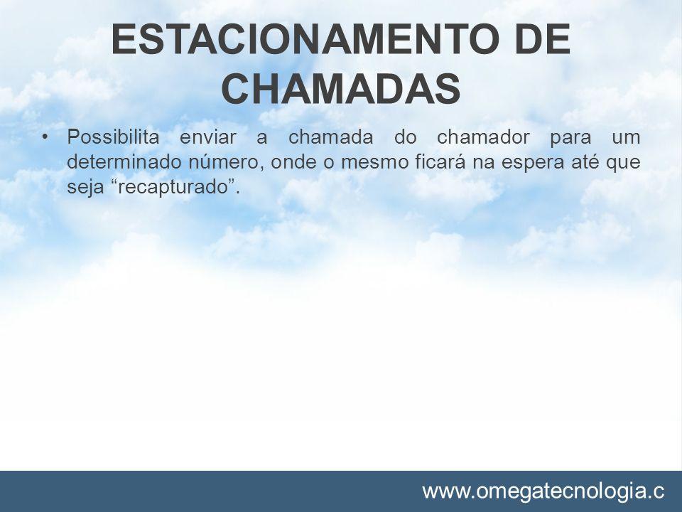 ESTACIONAMENTO DE CHAMADAS