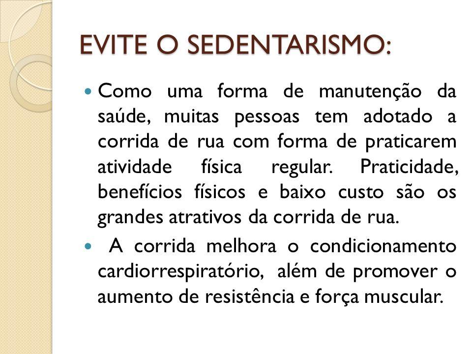 EVITE O SEDENTARISMO: