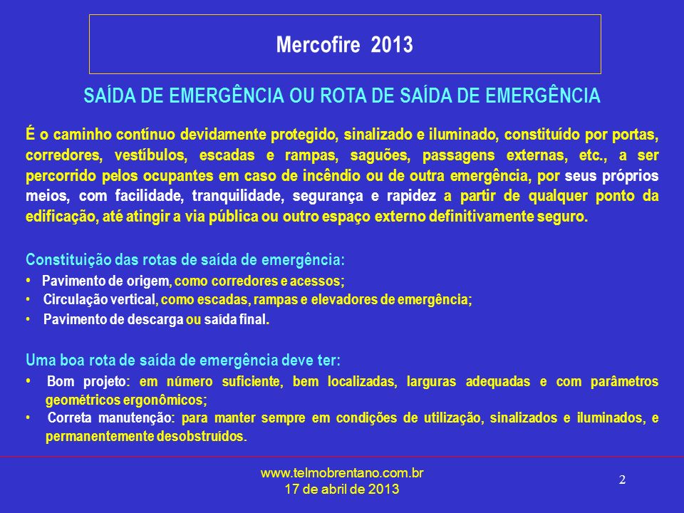 SAÍDA DE EMERGÊNCIA OU ROTA DE SAÍDA DE EMERGÊNCIA