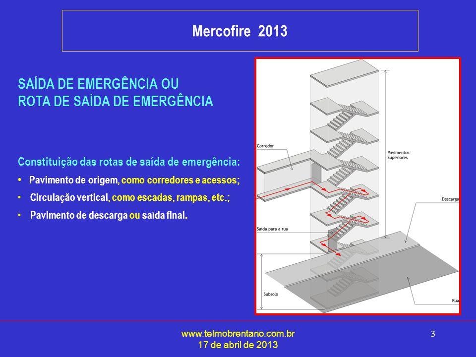 Mercofire 2013 SAÍDA DE EMERGÊNCIA OU ROTA DE SAÍDA DE EMERGÊNCIA