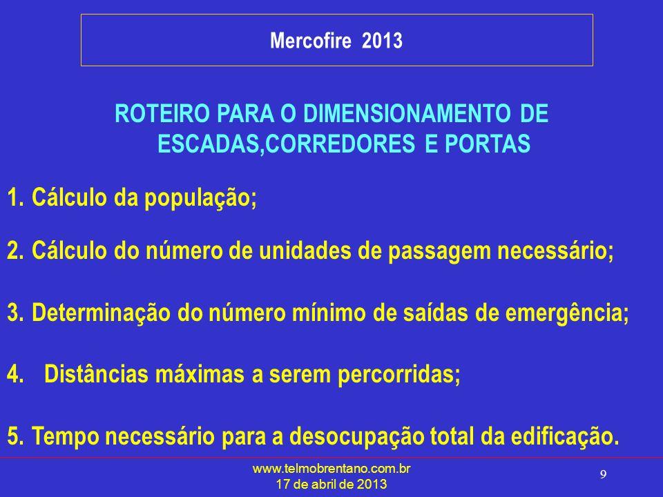 ROTEIRO PARA O DIMENSIONAMENTO DE ESCADAS,CORREDORES E PORTAS