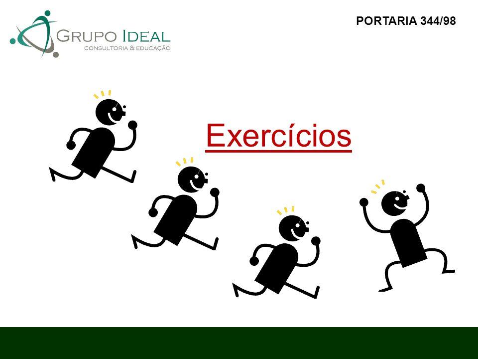 PORTARIA 344/98 Exercícios