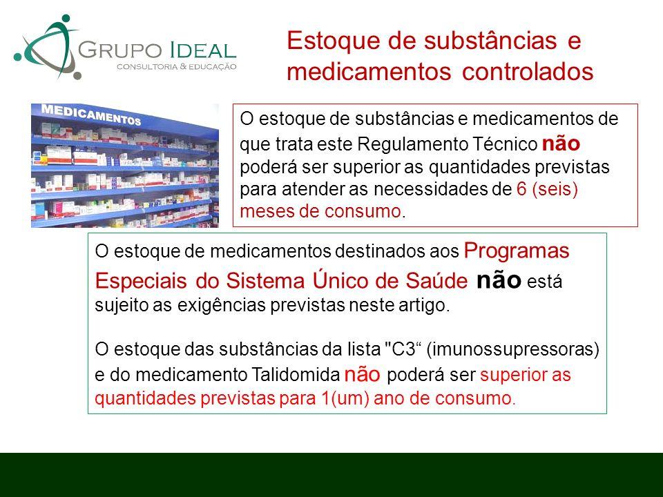 Estoque de substâncias e medicamentos controlados