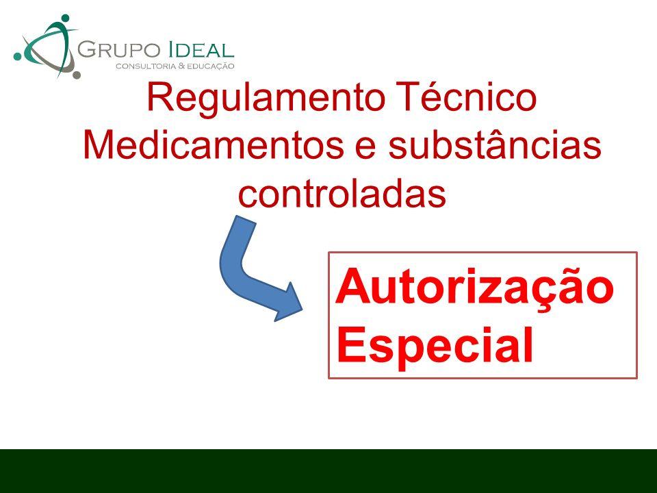 Regulamento Técnico Medicamentos e substâncias controladas