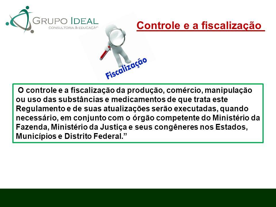 Controle e a fiscalização
