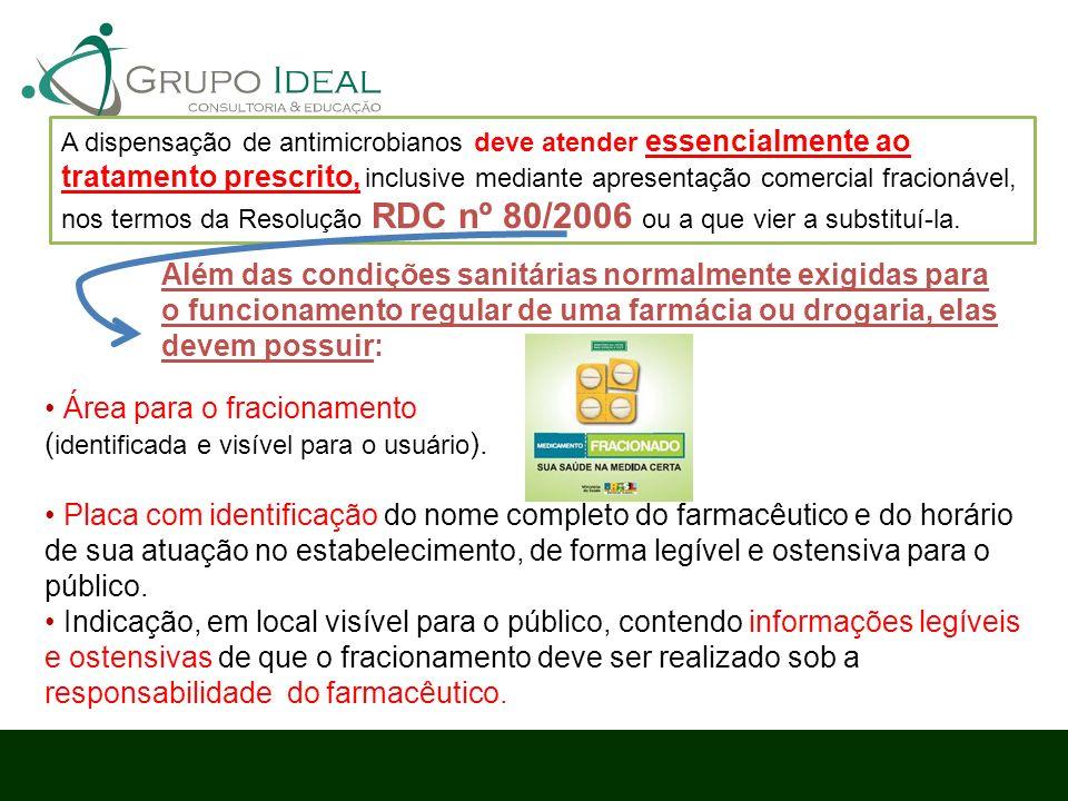 • Área para o fracionamento (identificada e visível para o usuário).