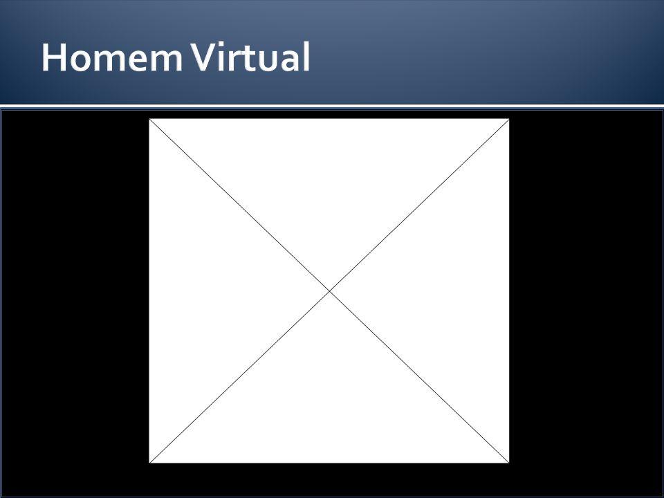 Homem Virtual