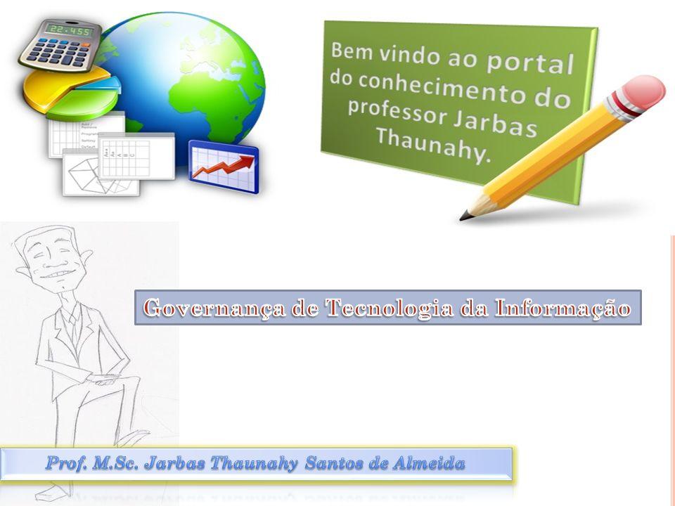 Prof. M.Sc. Jarbas Thaunahy Santos de Almeida