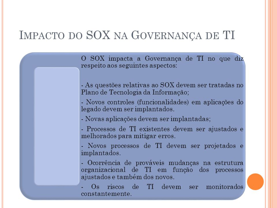 Impacto do SOX na Governança de TI