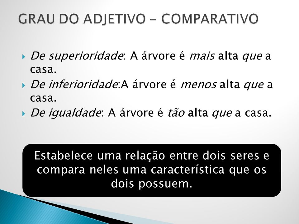 GRAU DO ADJETIVO - COMPARATIVO