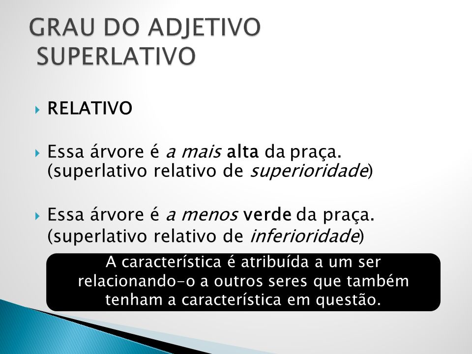 GRAU DO ADJETIVO SUPERLATIVO