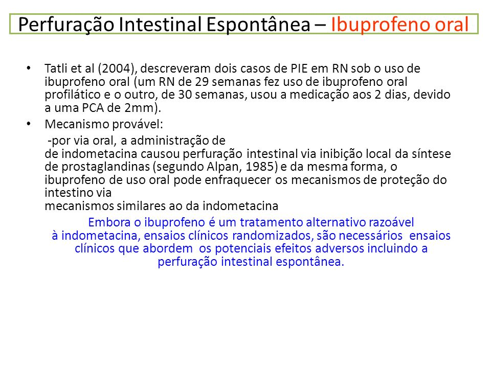 Perfuração Intestinal Espontânea – Ibuprofeno oral
