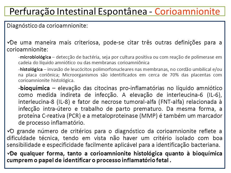 Perfuração Intestinal Espontânea - Corioamnionite