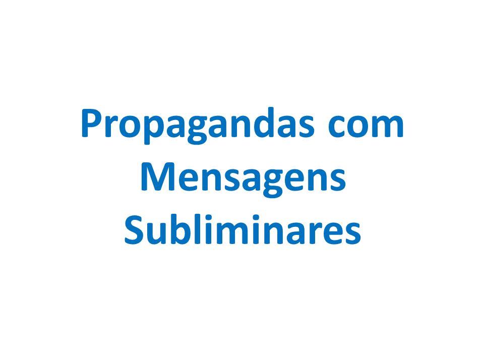 Propagandas com Mensagens Subliminares