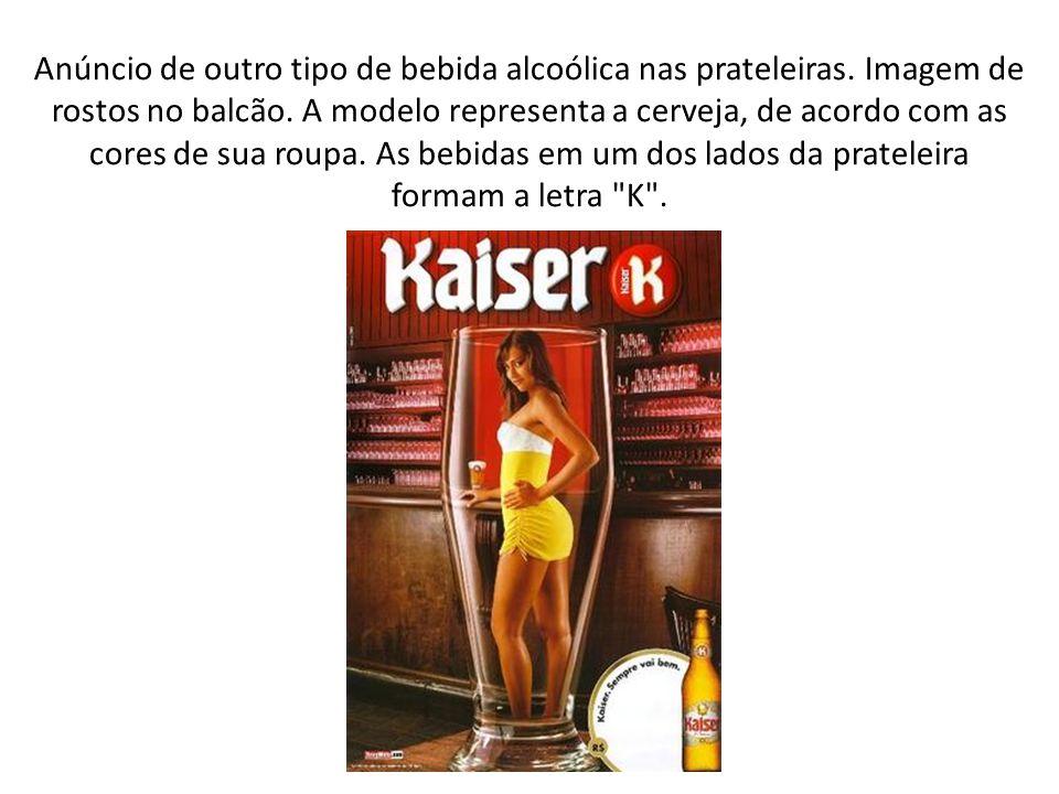 Anúncio de outro tipo de bebida alcoólica nas prateleiras