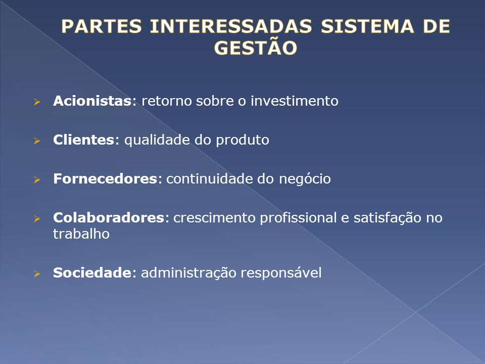 PARTES INTERESSADAS SISTEMA DE GESTÃO