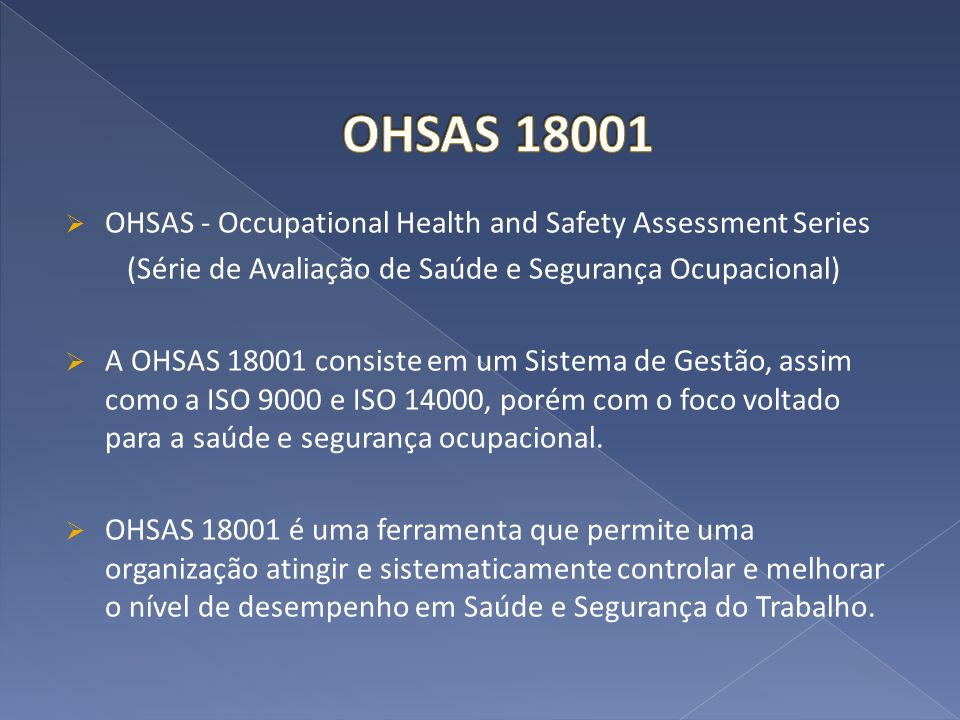(Série de Avaliação de Saúde e Segurança Ocupacional)