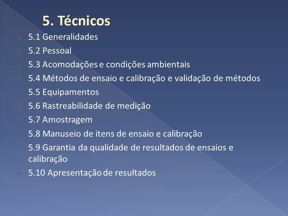 5. Técnicos 5.1 Generalidades 5.2 Pessoal