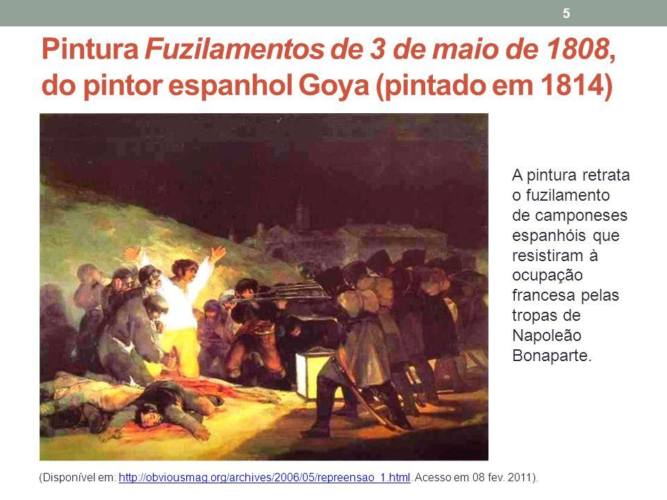 Pintura Fuzilamentos de 3 de maio de 1808, do pintor espanhol Goya (pintado em 1814)