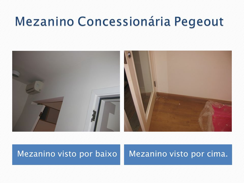 Mezanino Concessionária Pegeout