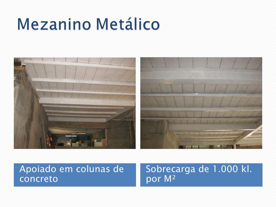 Mezanino Metálico Apoiado em colunas de concreto
