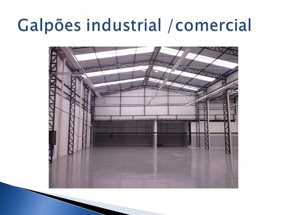 Galpões industrial /comercial