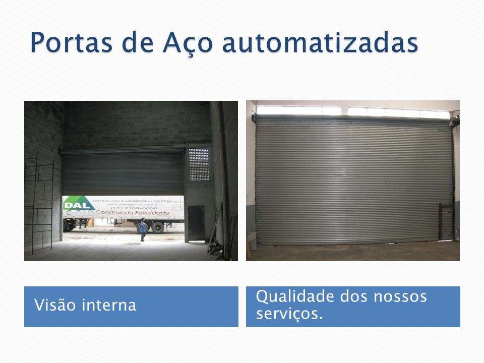 Portas de Aço automatizadas