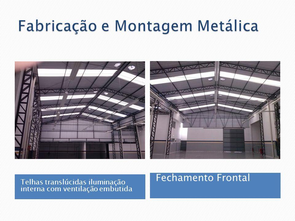 Fabricação e Montagem Metálica