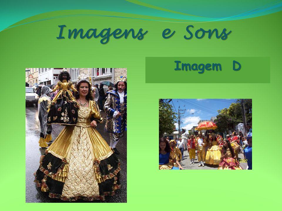 Imagens e Sons Imagem D