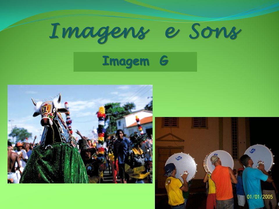 Imagens e Sons Imagem G