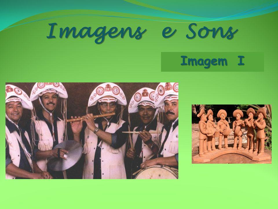 Imagens e Sons Imagem I
