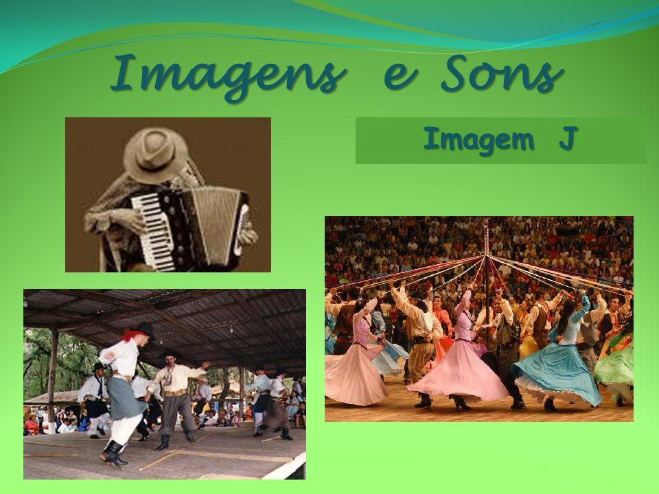 Imagens e Sons Imagem J