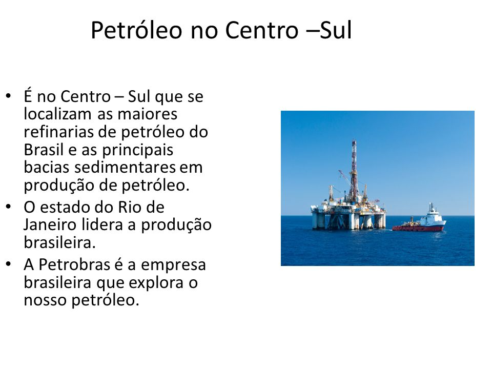 Petróleo no Centro –Sul