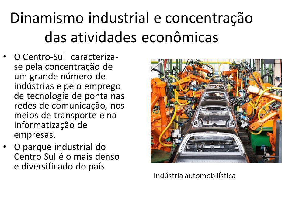 Dinamismo industrial e concentração das atividades econômicas