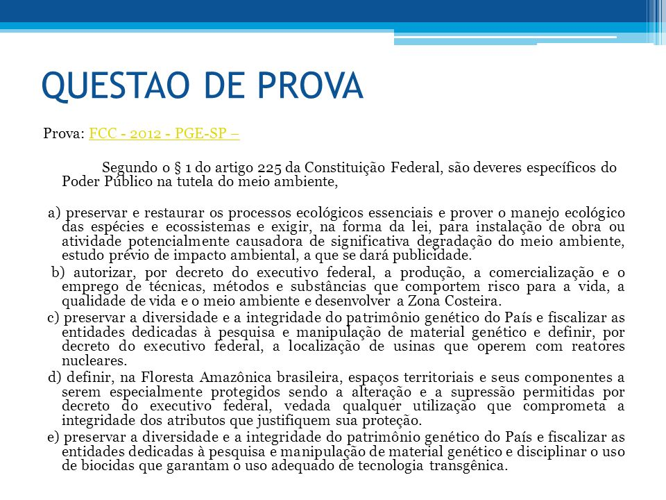 QUESTAO DE PROVA Prova: FCC - 2012 - PGE-SP –