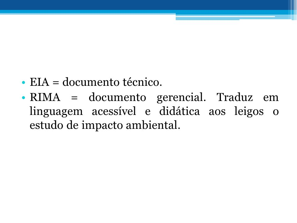 EIA = documento técnico.