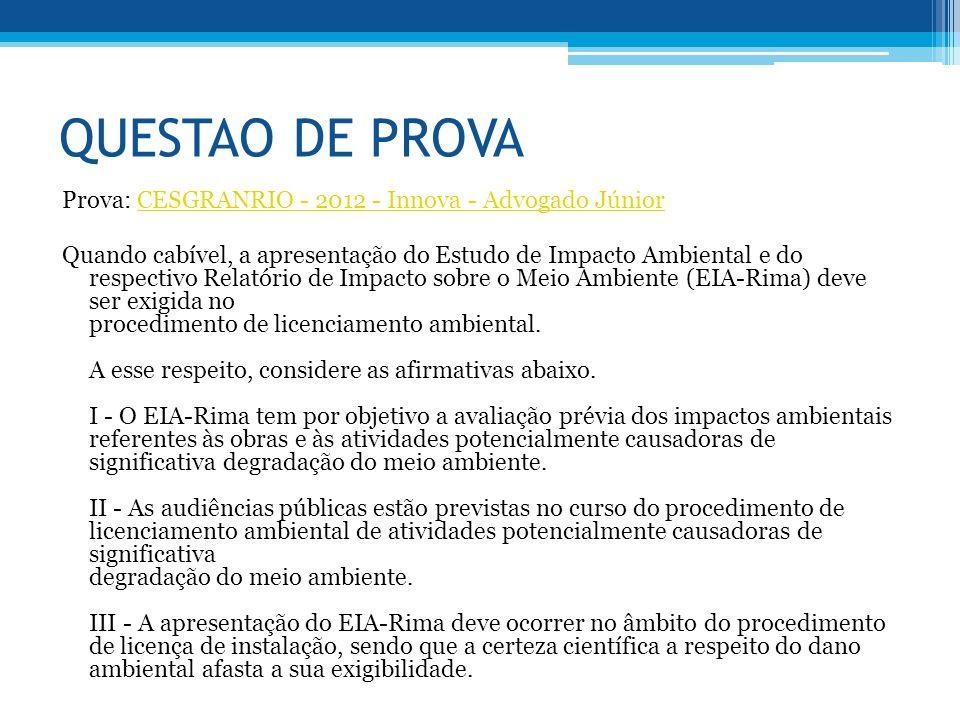 QUESTAO DE PROVA Prova: CESGRANRIO - 2012 - Innova - Advogado Júnior