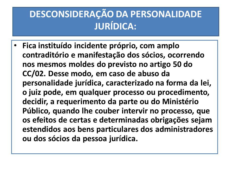 DESCONSIDERAÇÃO DA PERSONALIDADE JURÍDICA: