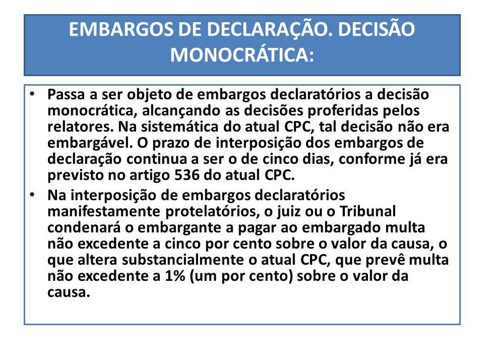 EMBARGOS DE DECLARAÇÃO. DECISÃO MONOCRÁTICA: