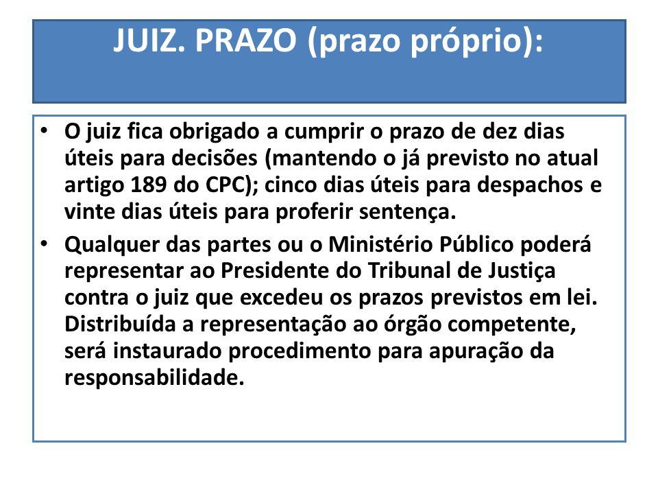 JUIZ. PRAZO (prazo próprio):