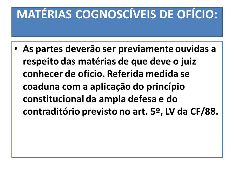 MATÉRIAS COGNOSCÍVEIS DE OFÍCIO: