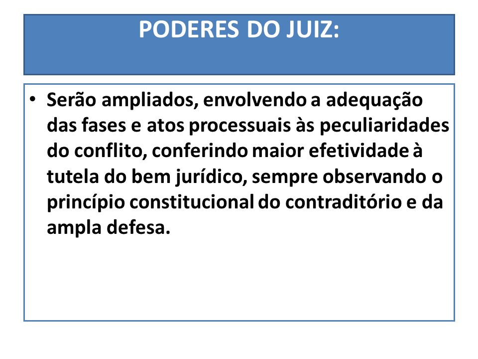PODERES DO JUIZ: