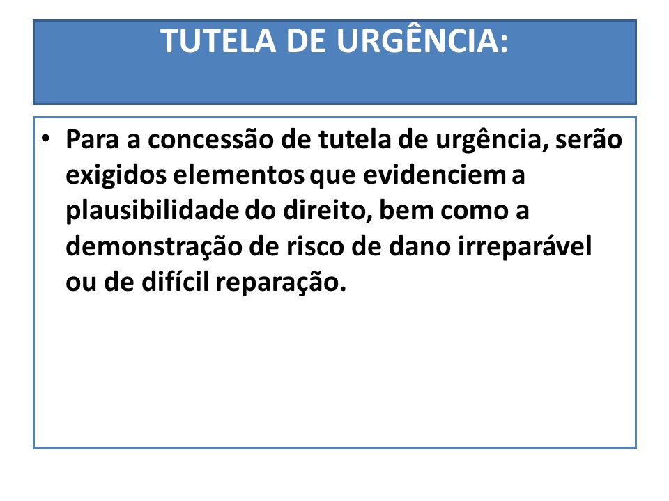 TUTELA DE URGÊNCIA: