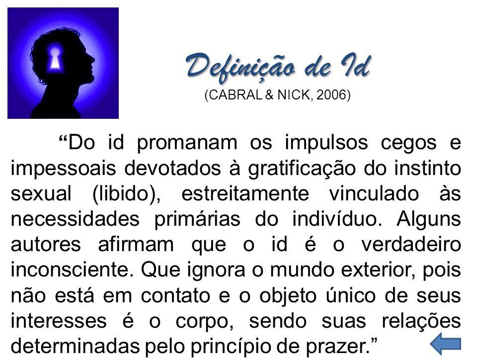 Definição de Id (CABRAL & NICK, 2006)