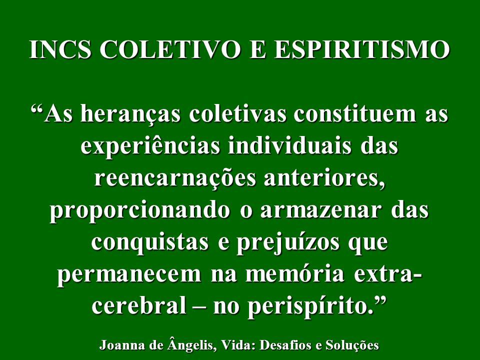 INCS COLETIVO E ESPIRITISMO
