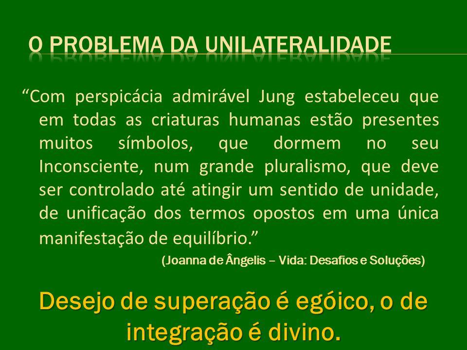 O problema da Unilateralidade